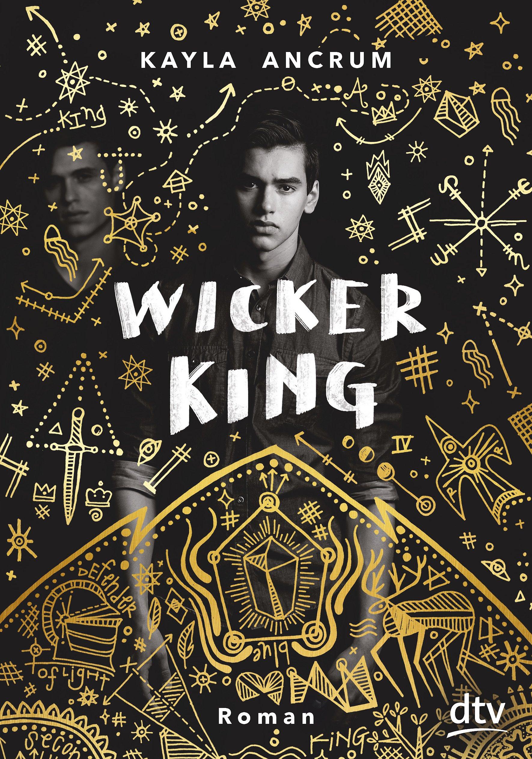 Wicker King: Roman Gebundenes Buch – 21. September 2018 Kayla Ancrum Uwe-Michael Gutzschhahn dtv Verlagsgesellschaft 3423762330