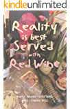Reality is Best Served with Red Wine: A walk through everything with J Edward Neill
