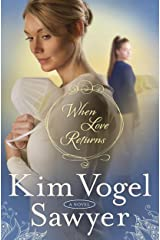 When Love Returns: A Novel (The Zimmerman Restoration Trilogy Book 3) Kindle Edition