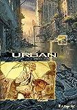 Urban (Tome 4-Enquête immobile)
