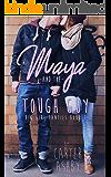Maya And The Tough Guy (Big Girl Panties Book 2)