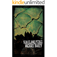 Scales and Petals (English Edition)