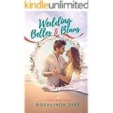 Wedding Belles & Beaus - A Sweet Small-Town Romance (School Belles Book 4)
