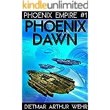 Phoenix Dawn: A Phoenix Empire novel