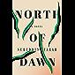 North of Dawn: A Novel