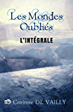 Les Mondes Oubliés: L'intégrale des 6 tomes de la Saga Fantasy (Collection du Fou)
