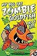 My Big Fat Zombie Goldfish 3: Fins of Fury