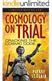 Cosmology On Trial: Cracking The Cosmic Code