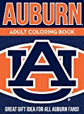 Auburn Adult Coloring Book: A Colorful Way to Cheer on Your Team! (Sports Team Adult Coloring Books) (Volume 1)