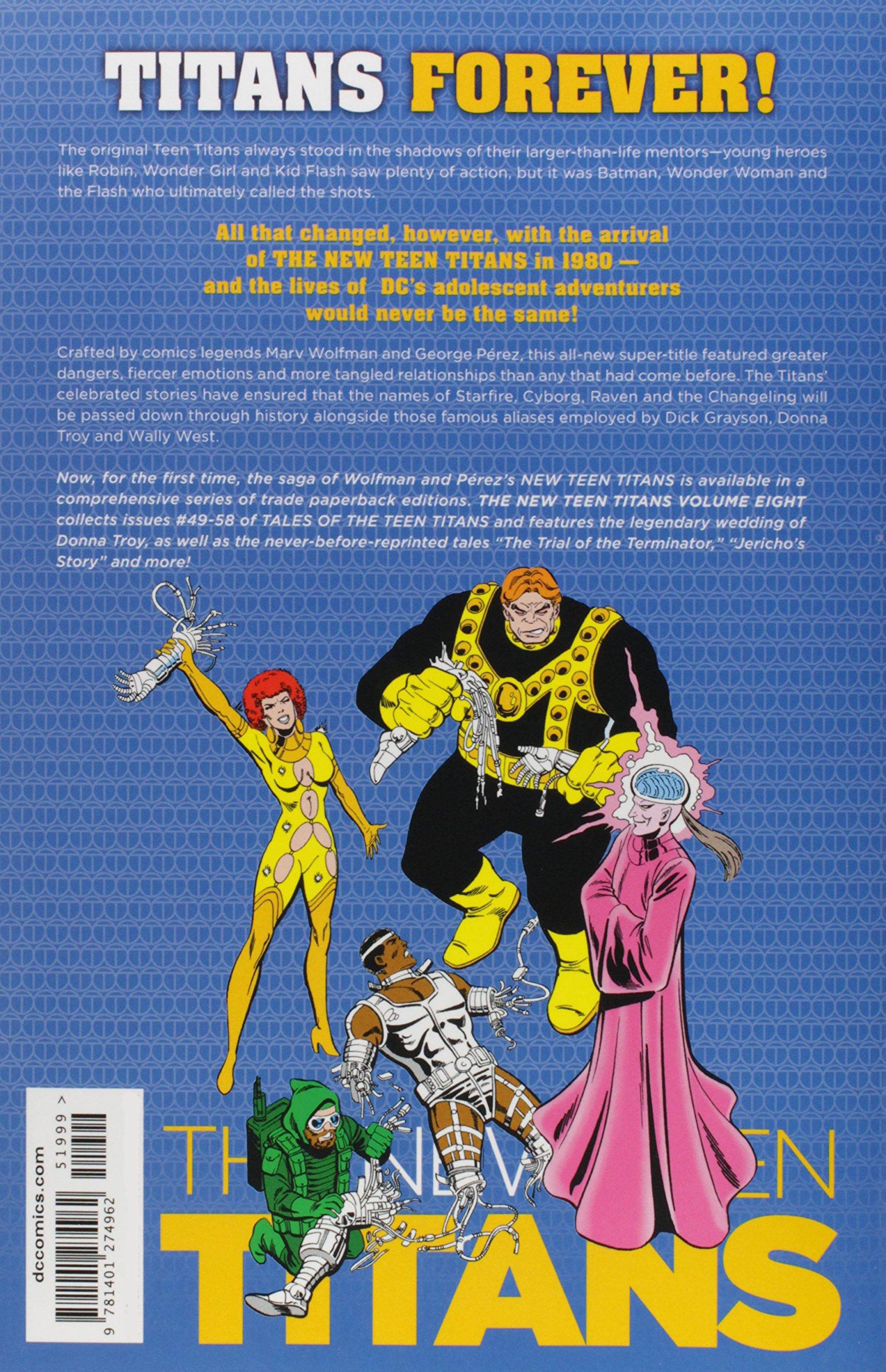 Amazon.com: New Teen Titans Vol. 8 (9781401274962): Marv Wolfman, George  Perez: Books