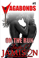 On the Run: (Vagabonds Book 1) Kindle Edition