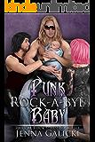 Punk Rock-A-Bye Baby (Radical Rock Stars Book 5)