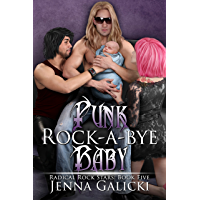 Punk Rock-A-Bye Baby (Radical Rock Stars Book 5)