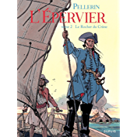 Epervier (L') - Tome 2 - LE ROCHER DU CRANE (French Edition)