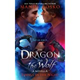 The Dragon and the Wolf (Things in the Night)