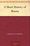 A Short History of Russia (English Edition)