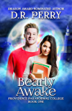 Bearly Awake: Providence Paranormal College Book One