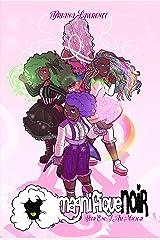 I Am Magical: magnifiqueNOIR Book 1 Kindle Edition
