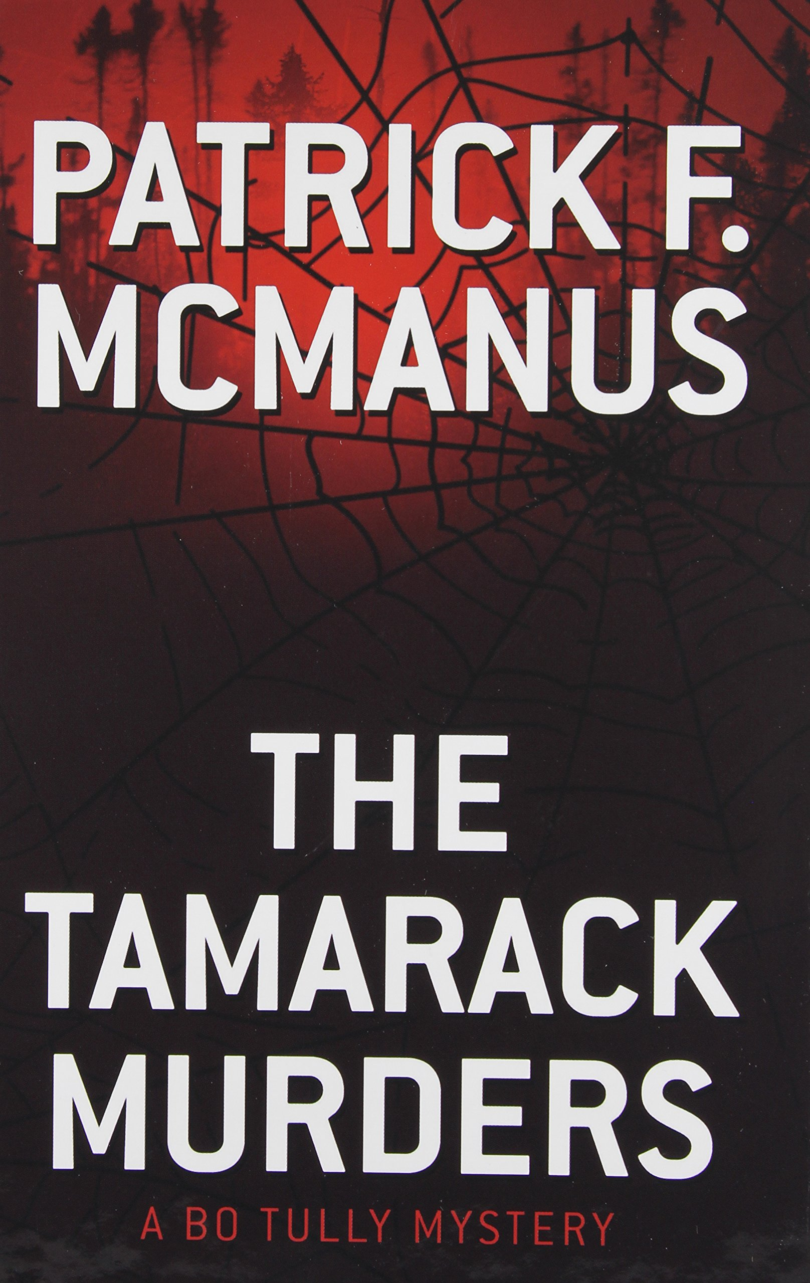 The Tamarack Murders: A Bo Tully Mystery pdf epub