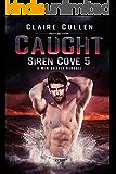 Caught (Siren Cove Book 5)