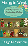 Easy Pickings (Antique Pickers in Paradise Cozy Mystery Book 8)