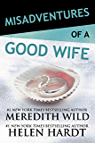 Misadventures of a Good Wife (Misadventures Book 2)