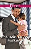 Mills & Boon : One Heir...Or Two? (Billionaires and Babies Book 77)