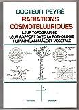 Radiations Cosmotelluriques