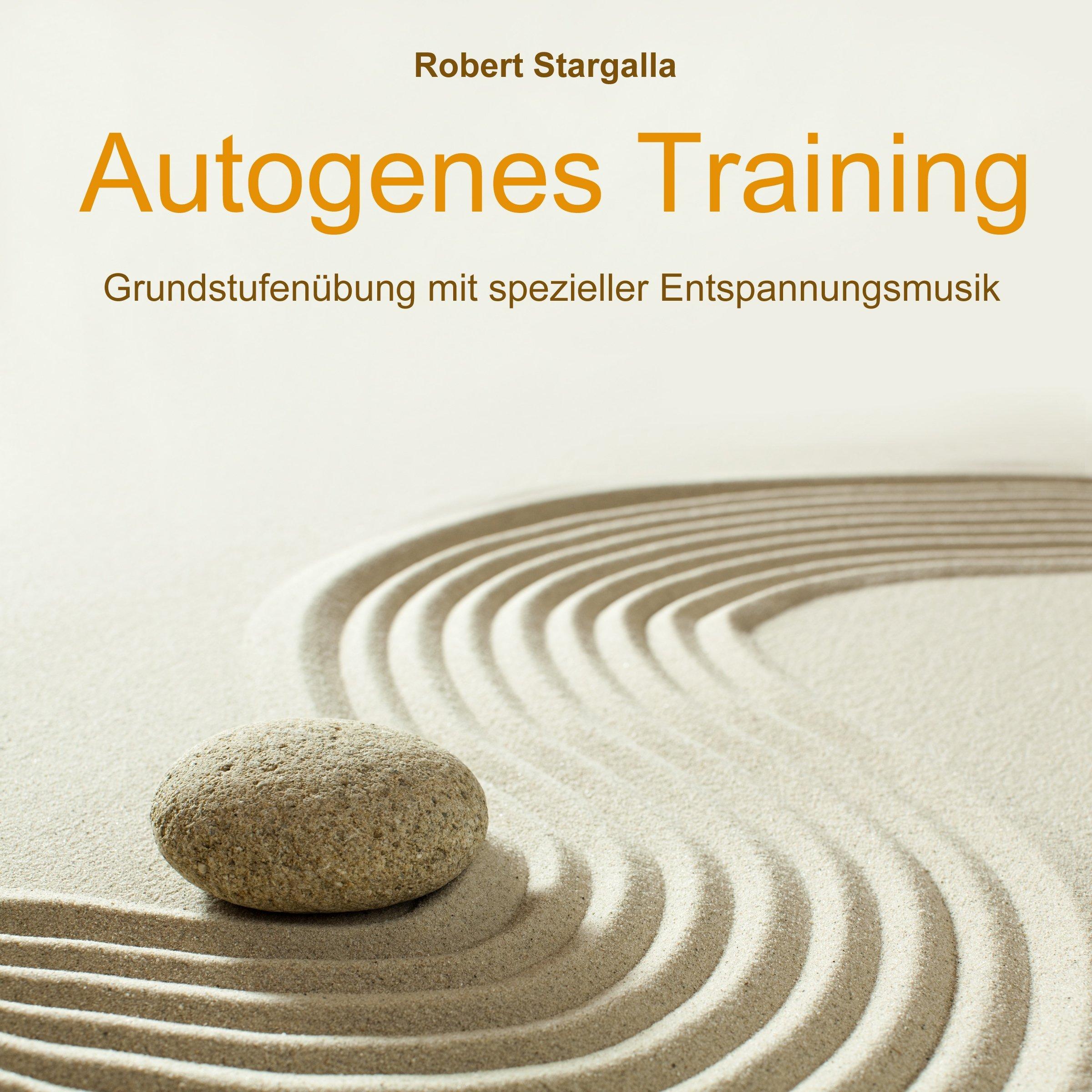 Autogenes Training  Grundstufentraining Mit Spezieller Entspannungsmusik
