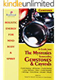 A Guide into the Mysteries surrounding Gemstones & Crystals inc. Lucky Talismans (Power for life Book 10)