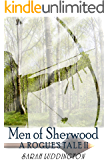 Men of Sherwood (A Rogue's Tale Book 2)