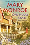 One House Over (The Neighbors Series)