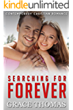 Contemporary Christian Romance: Searching for Forever