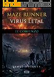 Virus letal: 4 (Maze Runner)