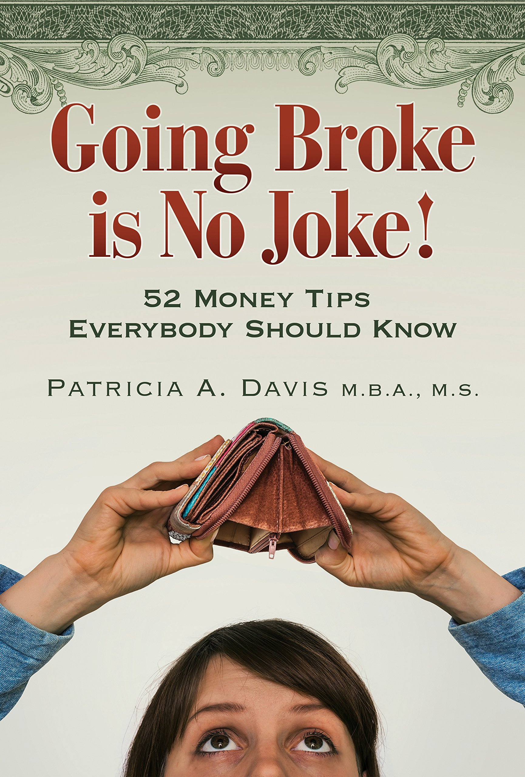Going Broke is No Joke!: 52 Money Tips Everyone Should Know