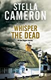 Whisper the Dead: A Cotsworld village mystery (An Alex Duggins Mystery)