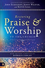Restoring Praise and Worship to the Church (English Edition) eBook Kindle