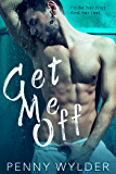 Get Me Off (English Edition)