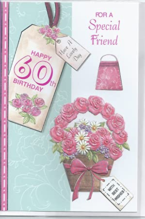 For a special friend on your 60th birthday card amazon for a special friend on your 60th birthday card bookmarktalkfo Choice Image