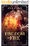 Kingdom of Fire (Fae of Fire and Ash Book 2)