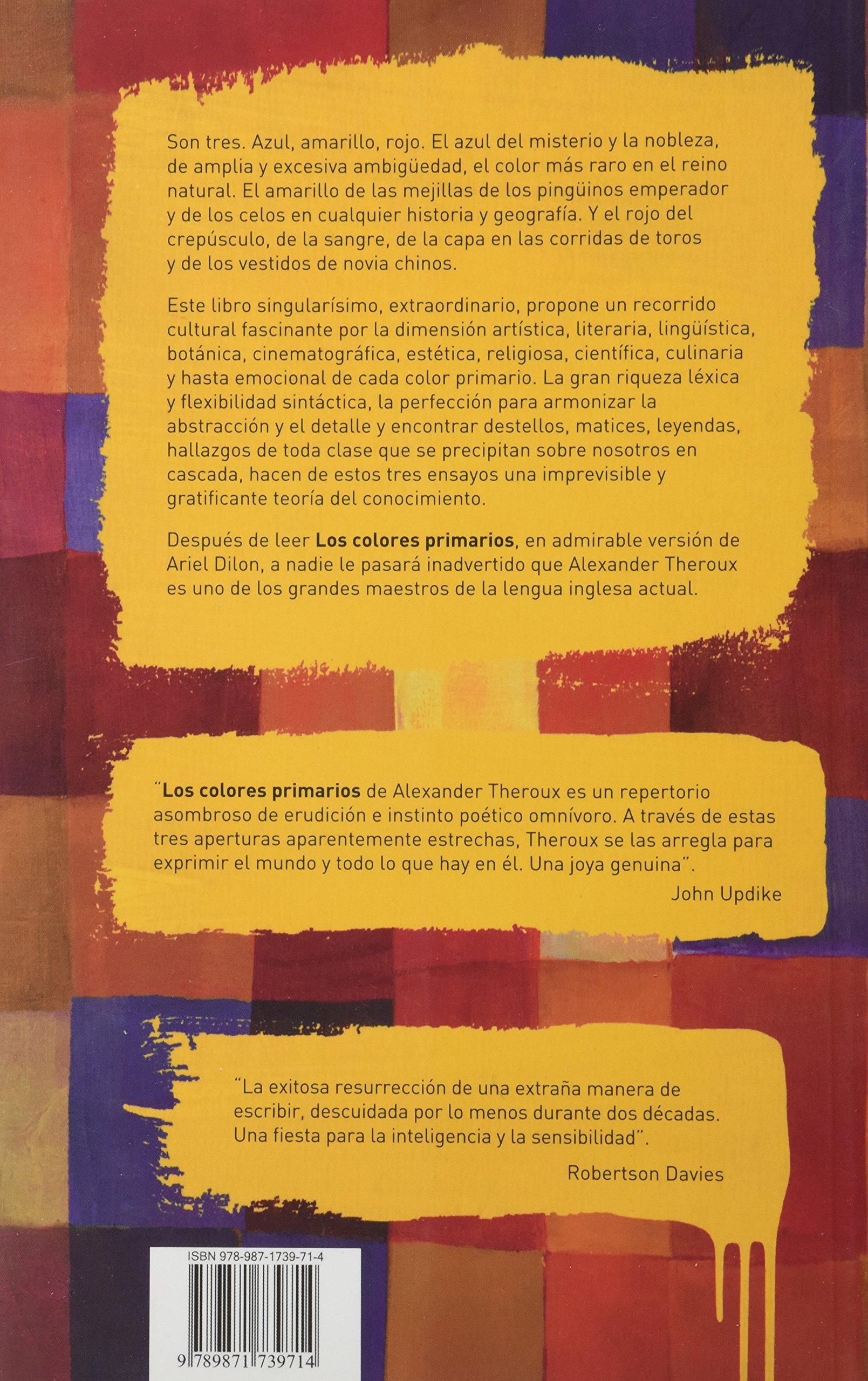 Los colores primarios: Amazon.es: Alexander Theroux: Libros