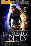 Mortality Bites: Publisher's Pack (Books 1 and 2): An Urban Fantasy Vampire Thriller