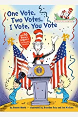 One Vote, Two Votes, I Vote, You Vote (The Cat in the Hat's Learning Library) Kindle Edition