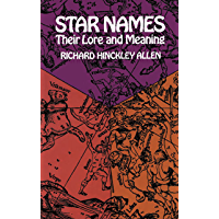 Star Names: Their Lore and Meaning (Dover Books on Astronomy)