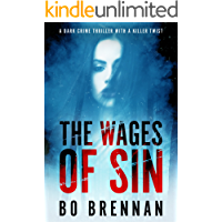 The Wages of Sin: An absolutely gripping police thriller with a totally killer twist (Detectives Kane and Colt Crime Thriller Series Book 3)