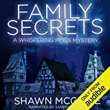 Family Secrets: A Whispering Pines Mystery