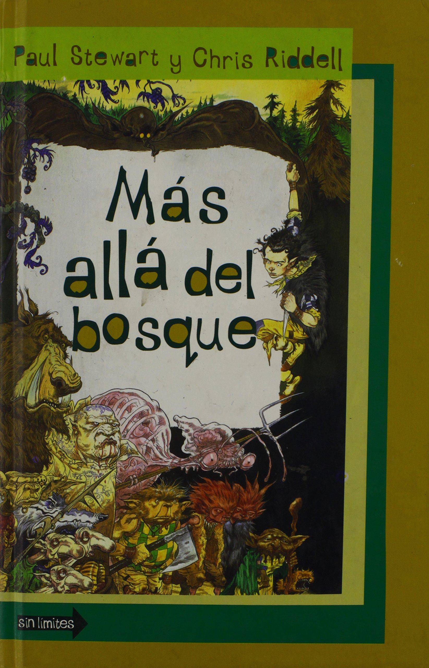 Mas alla del bosque: Amazon.es: Stewart,Paul, Riddell,Chris: Libros