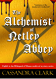 The Alchemist of Netley Abbey: Eighth in the Hildegard of Meaux medieval mystery series