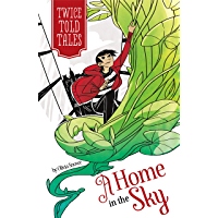 A Home in the Sky (Twicetold Tales)