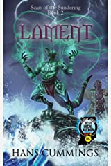Lament (Scars of the Sundering Book 2) Kindle Edition
